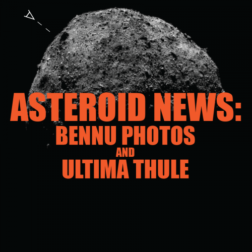 Asteroid News: Bennu Photos And Ultima Thule [Infographic]