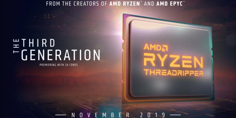 AMD's Ryzen 9 3950 X, Threadripper on hold up until November