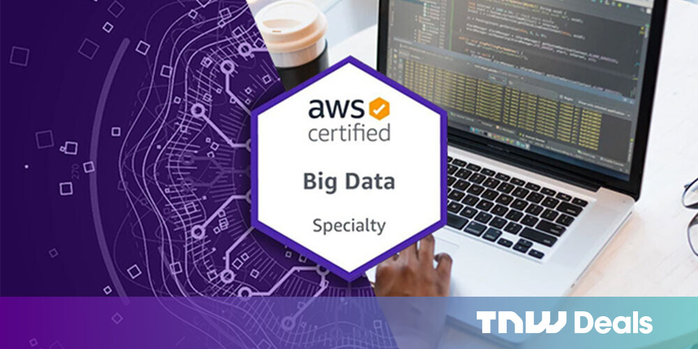 For under $30, train to be an AWS-certified Big Data expert