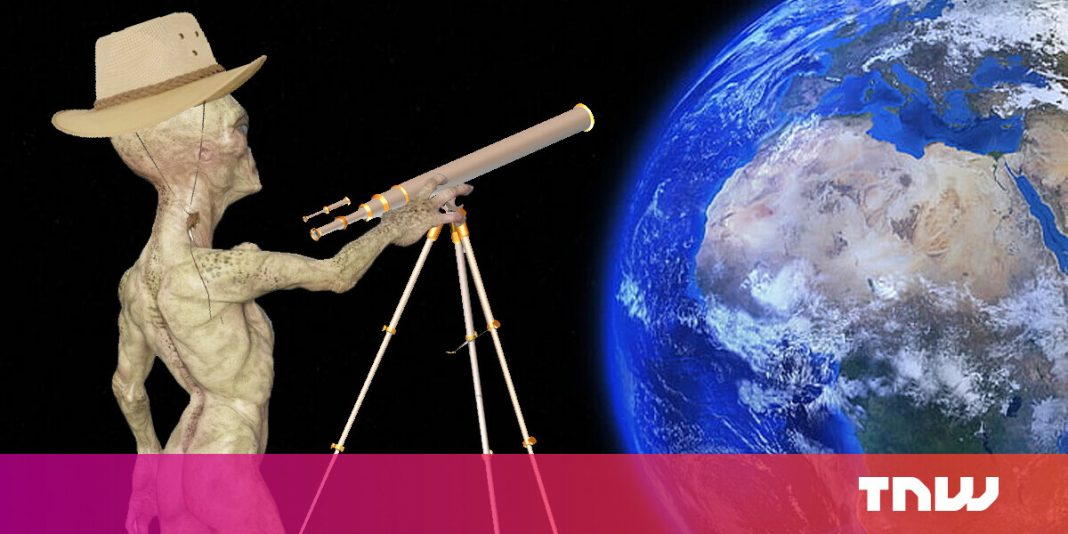 We keep looking for aliens — but are aliens looking for us?