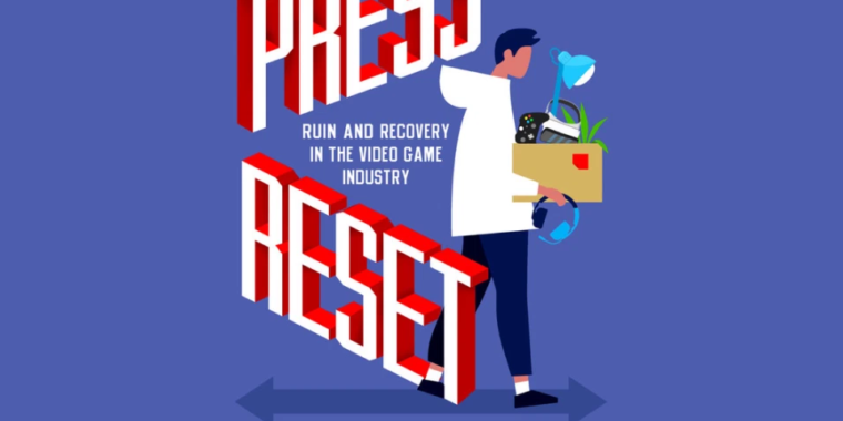 New book Press Reset investigates the high human cost of game development